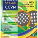 Cartel del I Circuito de Menores de Pádel CCVM