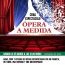 Cartel Ópera A Medida.